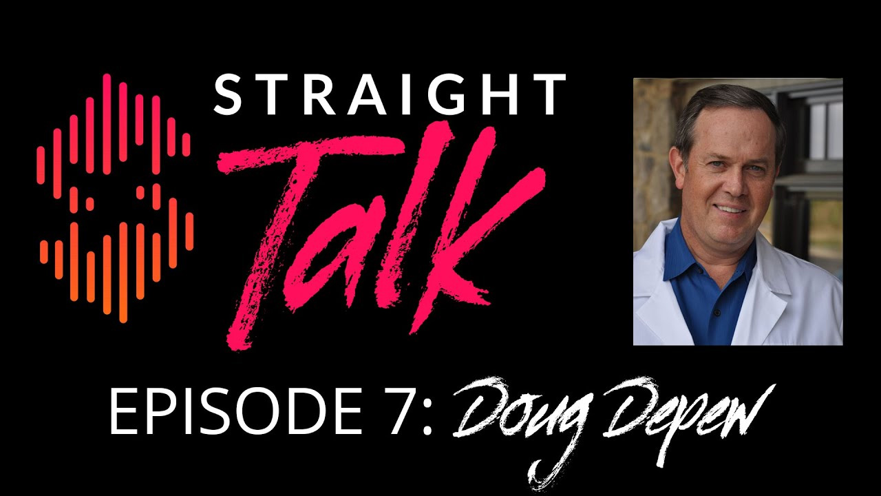 Straight Talk Episode 7 Doug Depew